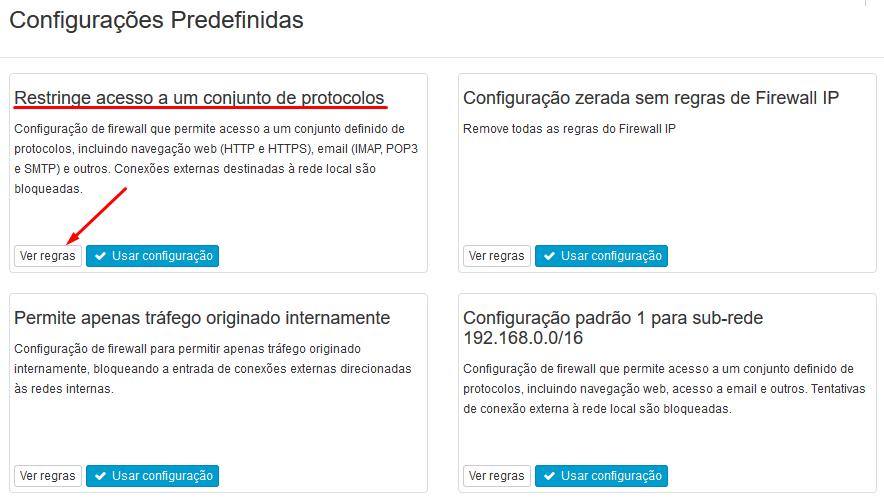 Lumiun - Dashboard - Firewall - Rede - Predefinidas - Restringe Acesso a um conjunto de protocolos - Ver Regras