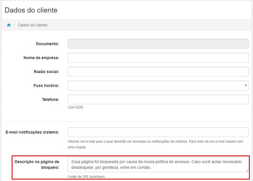 Menu > Administrar > Dados do Cliente > Descrição na Página de Bloqueio
